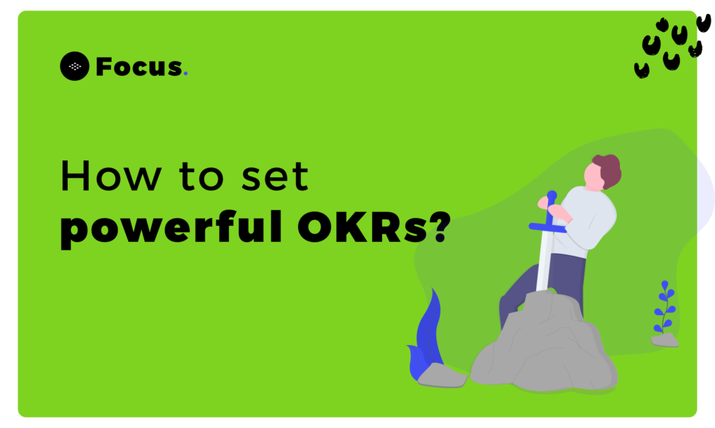How to set powerful OKRs