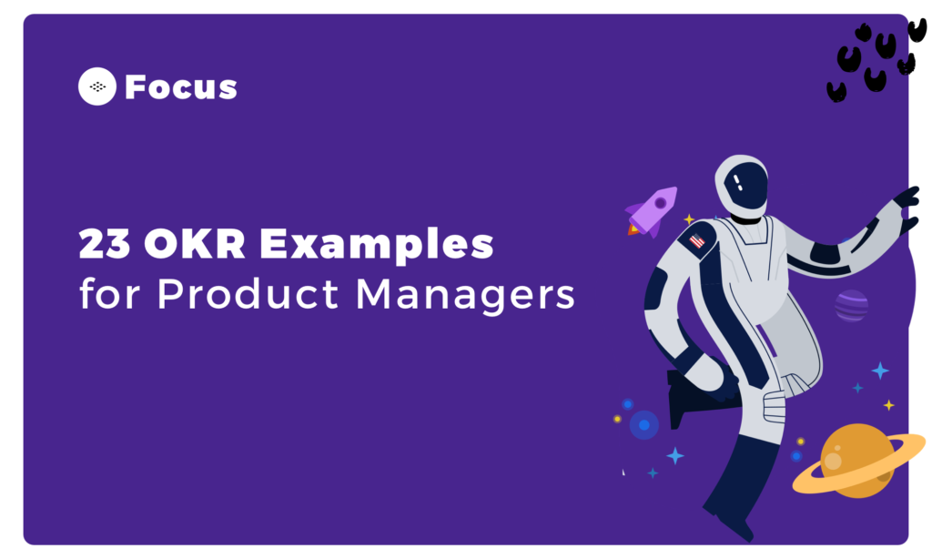23 Product Management OKR examples